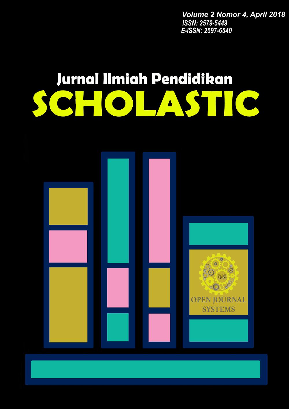 Jurnal ilmiah Pendidikan  SCHOLASTIC#ojs